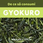 De ce să consumi ceai verde Gyokuro. Calități și beneficii