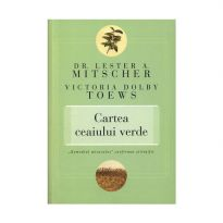 """Cartea ceaiului verde. """"Remediul miraculos"""" confirmat stiintific"""